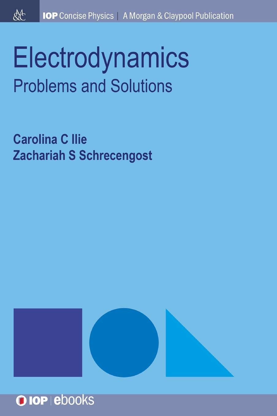 Read Online Electrodynamics: Problems and Solutions (Iop Concise Physics) pdf epub