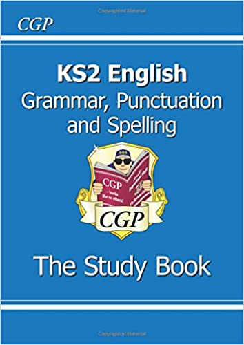 KS2 English: Grammar, Punctuation and Spelling Study Book (for the ...