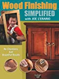 img - for Wood Finishing Simplified: No Chemistry Just Beautiful Results (Popular Woodworking) book / textbook / text book