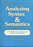 img - for Analysing Syntax and Semantics book / textbook / text book