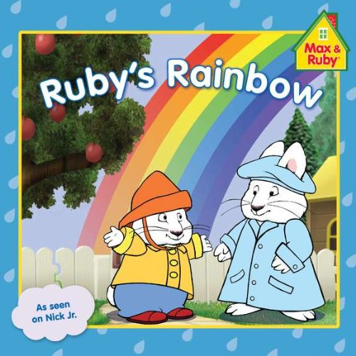 Ruby's Rainbow (Max and Ruby)