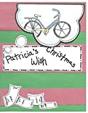 img - for Patricia's Christmas Wish: A Christmas Memory book / textbook / text book