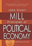 Principles of Political Economy, John Mill, 1463512457