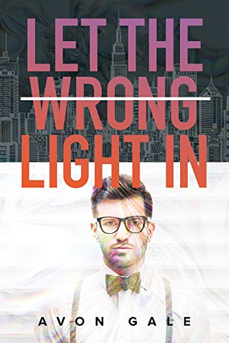 Let the Wrong Light In ()