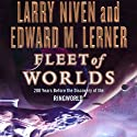 Fleet of Worlds: 200 Years Before the Discovery of the Ringworld Audiobook by Larry Niven, Edward M. Lerner Narrated by Tom Weiner