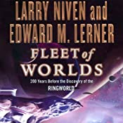 Fleet of Worlds: 200 Years Before the Discovery of the Ringworld | Larry Niven, Edward M. Lerner
