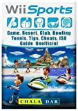 Wii Sports Game, Resort, Club, Bowling, Tennis, Tips, Cheats, Iso, Guide Unofficial