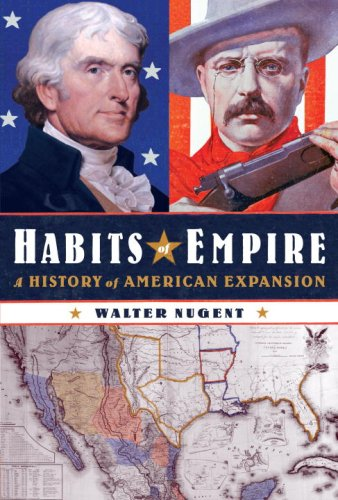 Download Habits of Empire: A History of American Expansion ebook