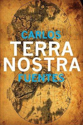 Terra Nostra  Latin American Literature Series