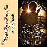 Love at Five Thousand Feet | Jane Lewis
