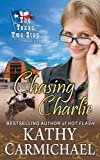 Chasing Charlie (the Texas Two-Step, Book 1), Kathy Carmichael, 1614175314