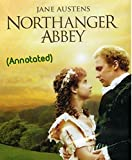Northanger Abbey: (Annotated)