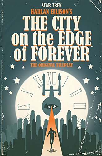 Star Trek: The City on the Edge of Forever (A Man Comes Home From Work Riddle)