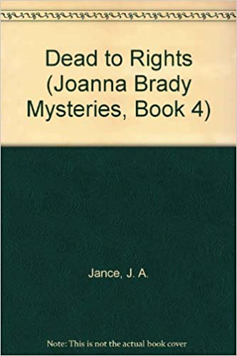 Dead to Rights (Joanna Brady Mysteries)