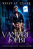 Vampire Debt: Supernatural Battle (Vampire Towers Book 2)