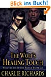 The Wolf's Healing Touch (Wolves of S...