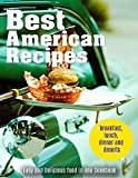 Best American Recipes - Easy and Delicious food in one Cookbook: breakfast, lunch