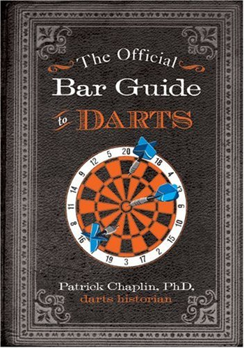 The Official Bar Guide to Darts (Designs Bar Indoor)