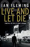 Live and Let Die: James Bond 007