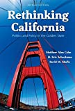 img - for Rethinking California: Politics and Policy in the Golden State book / textbook / text book