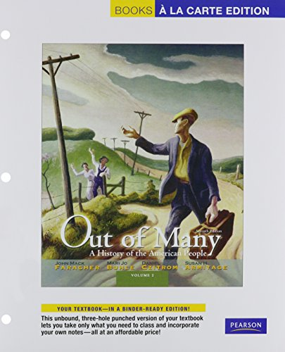 Out of Many: A History of the American People, Volume 2, Books a la Carte Plus NEW MyHistoryLab with eText -- Access Car