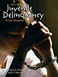 Juvenile Delinquency: A Sociological Approach (8th Edition)
