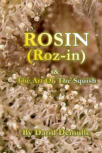 Download Rosin - And The Art Of The Squish PDF