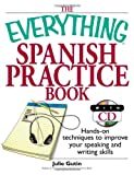 The Everything Spanish Practice Book, Julie Gutin, 1593374348