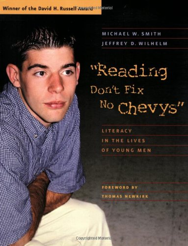 Reading Don't Fix No Chevys: Literacy in the Lives of...