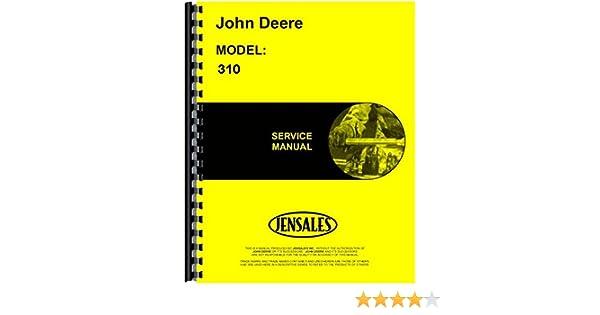 John Deere 310 Tractor Loader Backhoe Service Manual JD-S ... on