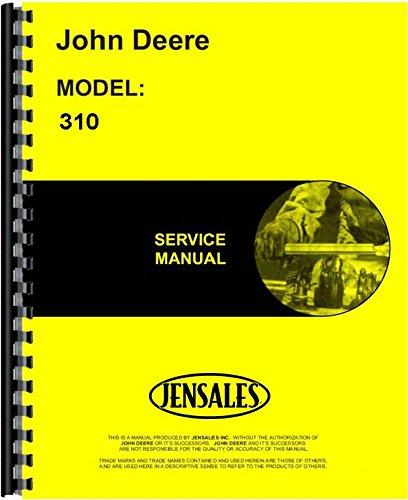 John Deere 310 Tractor Loader Backhoe Service Manual JD-S-TM1036