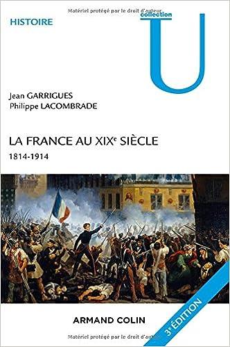 La France au XIXe siècle - Jean Garrigues