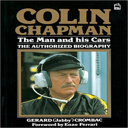 Book Colin Chapman: The Man and His Cars - The Authorized Biography
