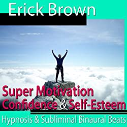 Super Motivation Hypnosis