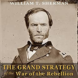 The Grand Strategy of the War of the Rebellion