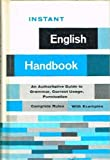 img - for Instant English Handbook: An Authoritative Guide to Grammar, Correct Usage, Punctuation book / textbook / text book