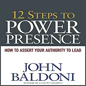 12 Steps to Power Presence Audiobook