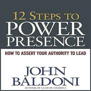 12 Steps to Power Presence Audiobook