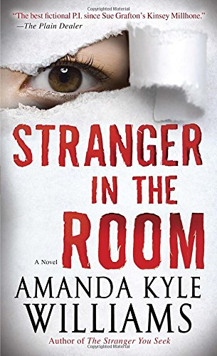 Stranger in the Room: A Novel (Keye Street)