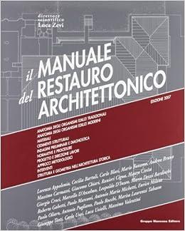 Manuale del restauro architettonico (Italian) Paperback