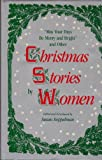 May Your Days Be Merry and Bright : And Other Christmas Stories by Women, , 0814321240