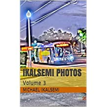Ikalsemi Photos: Volume 3