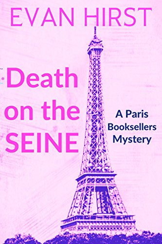 Death on the Seine (A Paris Booksellers Mystery Book 1)