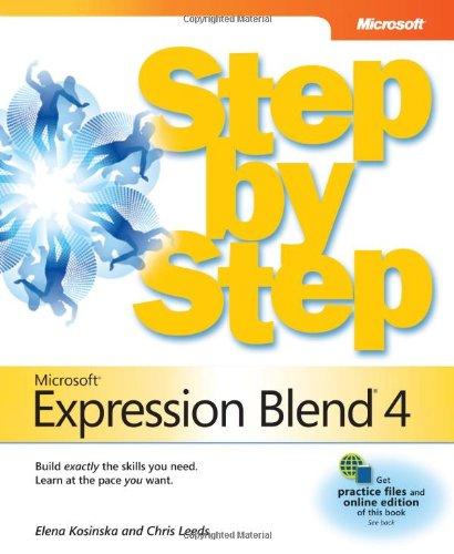 Microsoft® Expression Blend® 4 Step by Step (Step by Step Developer)