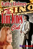 The Tom Jones Club (BookStrand Publishing Romance)