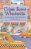 Crime Scene Whodunits: Dr. Quicksolve Mini-Mysteries
