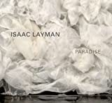 Isaac Layman - Paradise, Jo-Anne Birnie Danzker and Doug Nufer, 0295991852