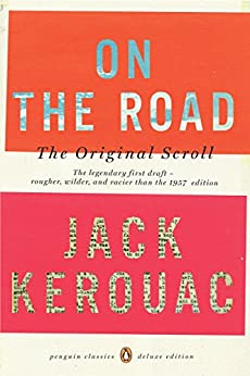 On the Road: The Original Scroll: (Penguin Classics Deluxe Edition) by [Kerouac, Jack]