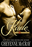 Kade (Armed and Dangerous Book 4)
