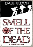 Smell of the Dead, Dale Eldon, 0957648014